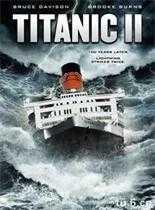 观看科幻片泰坦尼克号2